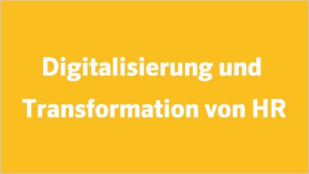 Digitalisierung und Transformation von HR